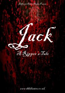 Different Device Theatre | Jack: A Rippers Tale
