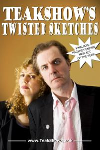 Teakshow's Twisted Sketches
