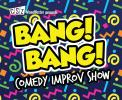 CSzUK | Bang Bang - Improv Comedy for Grown Ups